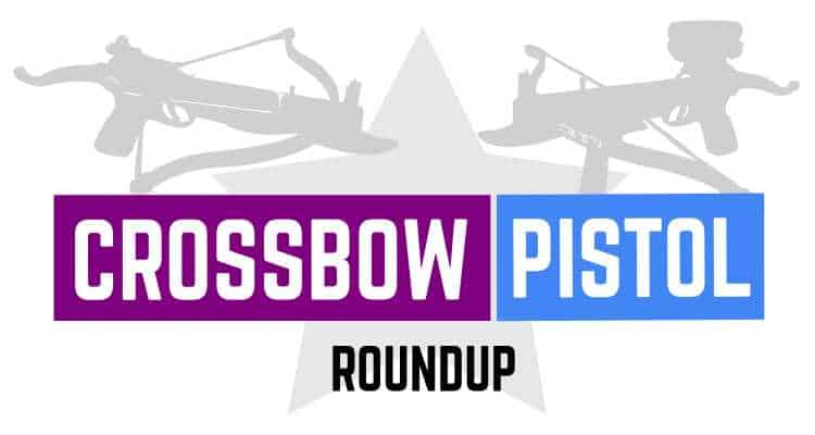 What are the Best Pistol Crossbows? » targetcrazy com