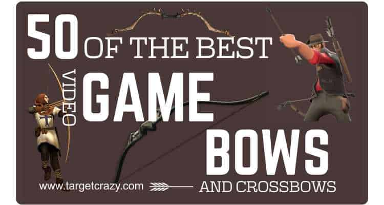 50 of the BEST Bow and Arrow Video Games » targetcrazy com