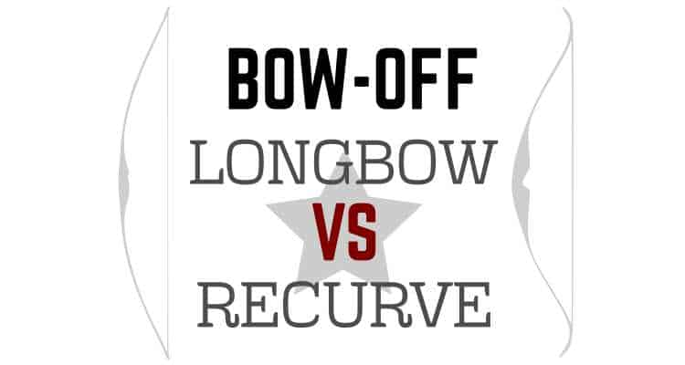 Longbow vs Recurve – Which is Best and Why? » targetcrazy com